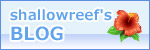 shallowreef's blog